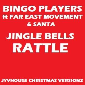 Bingo Players ft FEM & Santa - Jingle Bells Rattle (Jyvhouse Christmas Version2)