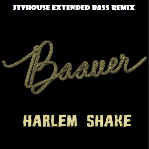 Baauer - Harlem Shake (Jyvhouse Extended Bass Remiix)