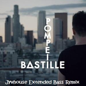 Bastille - Pompeii (Jyvhouse Extended Bass Remix)
