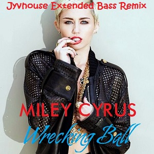 Miley Cyrus - Wrecking Ball (Jyvhouse Extended Bass Remix)