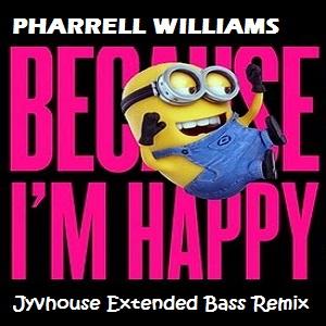 Pharrell Williams - Happy (Jyvhouse Extended Bass Remix)