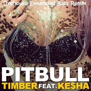 Pitbull ft Ke$ha - Timber (Jyvhouse Extended Bass Remix)