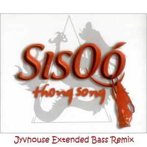 Sisqo - Thong Song (Jyvhouse Extended Bass Remix)