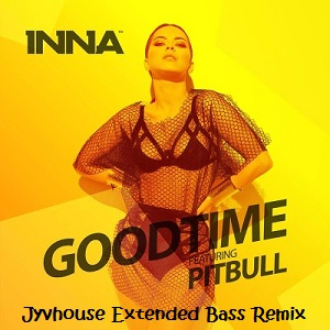 Inna ft Pitbull - Good time (Jyvhouse Extended Bass Remix)