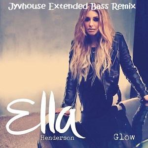 Ella Henderson - Glow (Jyvhouse Extended Bass Remix)
