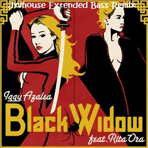 Iggy Azalea ft Rita Ora - Black Widow (Jyvhouse Extended Bass Remix)