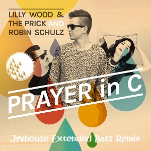 Lily Wood & Robin Schultz - Prayer In C (Jyvhouse Extended Bass Remix)
