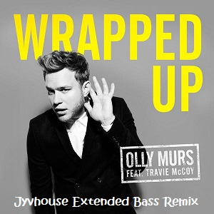 Olly Murs ft Travie McCoy - Wrapped Up (Jyvhouse Extended Bass Remix)
