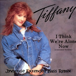 Tiffany - I Think Were Alone Now (Jyvhouse Extended Bass Remix)