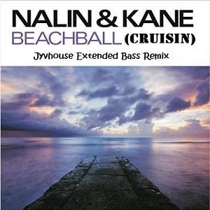 Nalin & Kane ft Denis The Menace - Beachball (Cruisin) (Jyvhouse Extended Bass Remix)