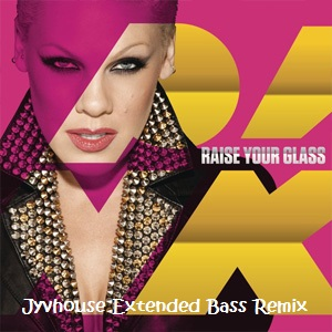 Pink - Raise Your Glass (Jyvhouse Extended Bass Remix)