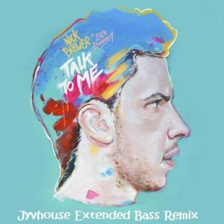 Nick Brewer ft Bibi Bourelly - Talk To Me (Jyvhouse Extended Bass Remix)