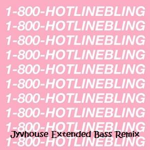 Drake - Hotline Bling (Jyvhouse Extended Bass Remix)