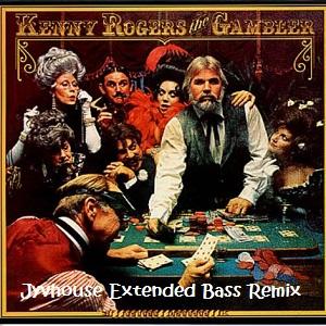 Kenny Rogers - The Gambler (Jyvhouse Extended Bass Remix)
