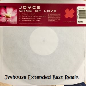 Joyce - Game Of Love (Jyvhouse Extended Bass Remix)