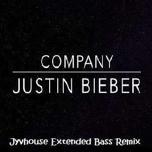 Justin Bieber - Company (Jyvhouse Extended Bass Remix)