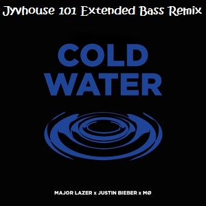 Major Lazer ft Justin Bieber & MØ - Cold Water (Jyvhouse 101 Extended Bass Remix)