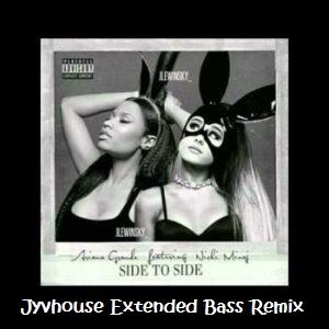ariana-grande-ft-nicki-minaj-side-to-side-jyvhouse-101-urban-bass-remix